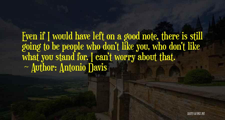 Don't Worry All Is Well Quotes By Antonio Davis