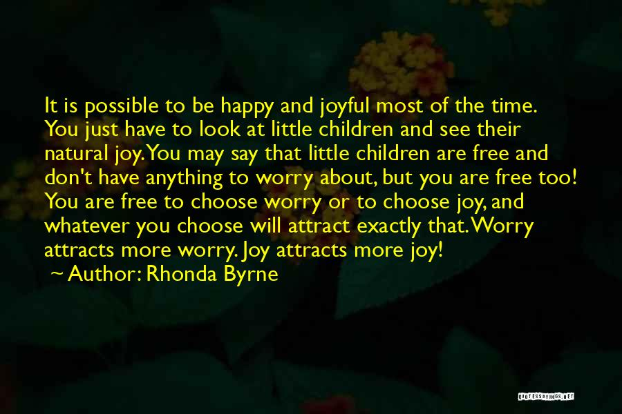 Don't Worry All Is Well Quotes By Rhonda Byrne