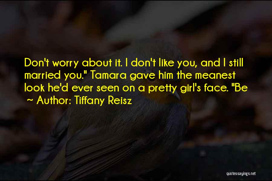 Don't Worry All Is Well Quotes By Tiffany Reisz