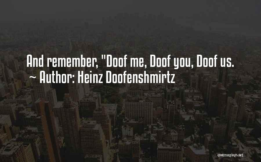 Doofenshmirtz Quotes By Heinz Doofenshmirtz