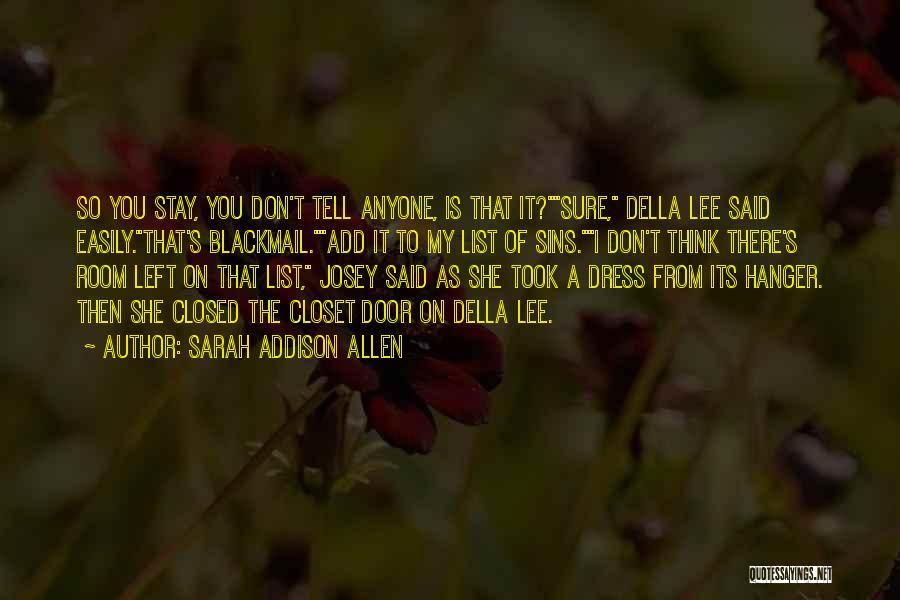 Door Hanger Quotes By Sarah Addison Allen