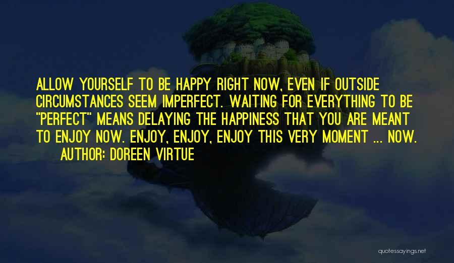 Doreen Virtue Quotes 604822