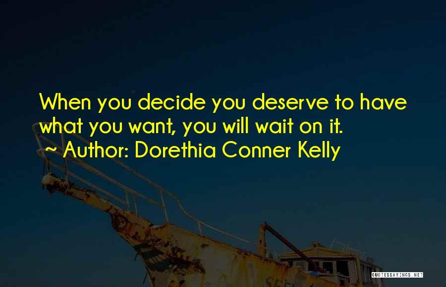 Dorethia Conner Kelly Quotes 846709