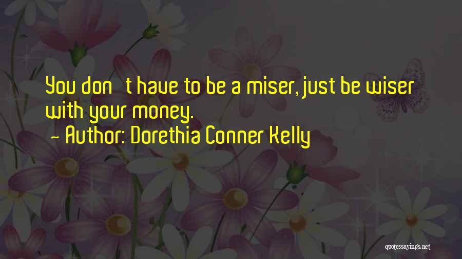 Dorethia Conner Kelly Quotes 862887
