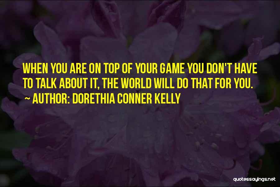 Dorethia Conner Kelly Quotes 939473