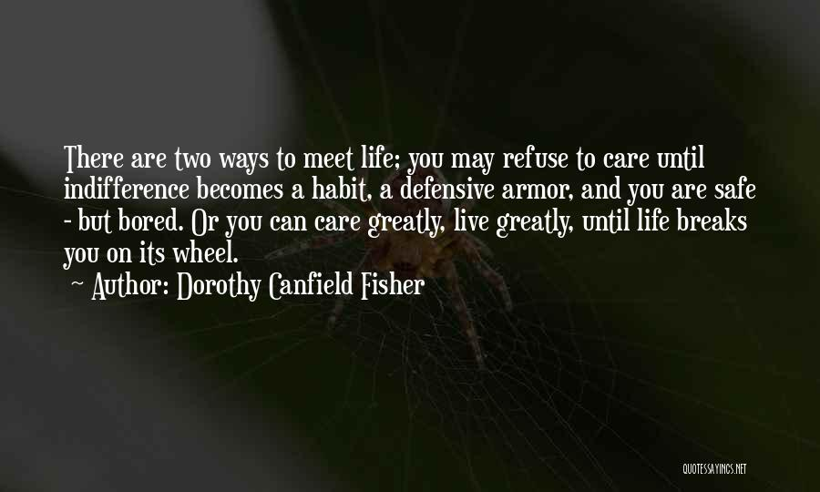 Dorothy Canfield Fisher Quotes 1042028