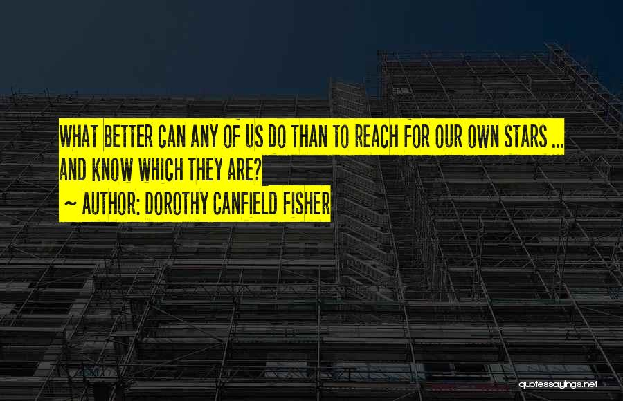 Dorothy Canfield Fisher Quotes 112359