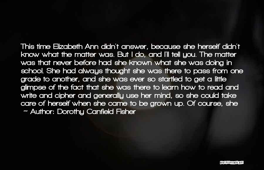 Dorothy Canfield Fisher Quotes 1157484