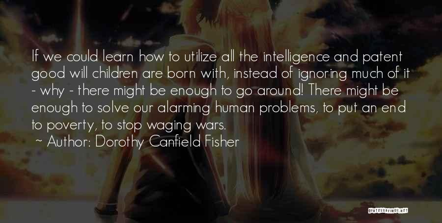 Dorothy Canfield Fisher Quotes 1388400
