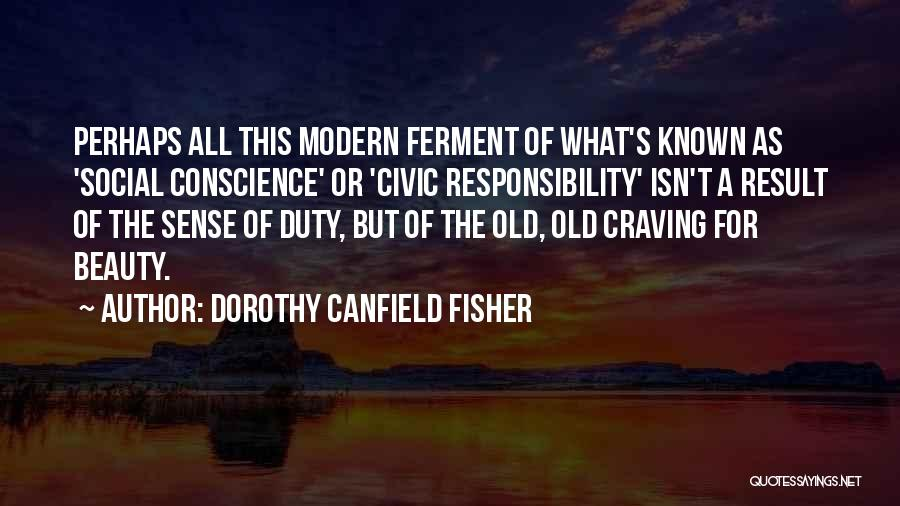 Dorothy Canfield Fisher Quotes 1388420