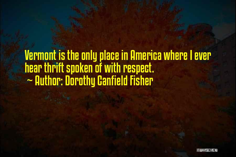 Dorothy Canfield Fisher Quotes 1534209