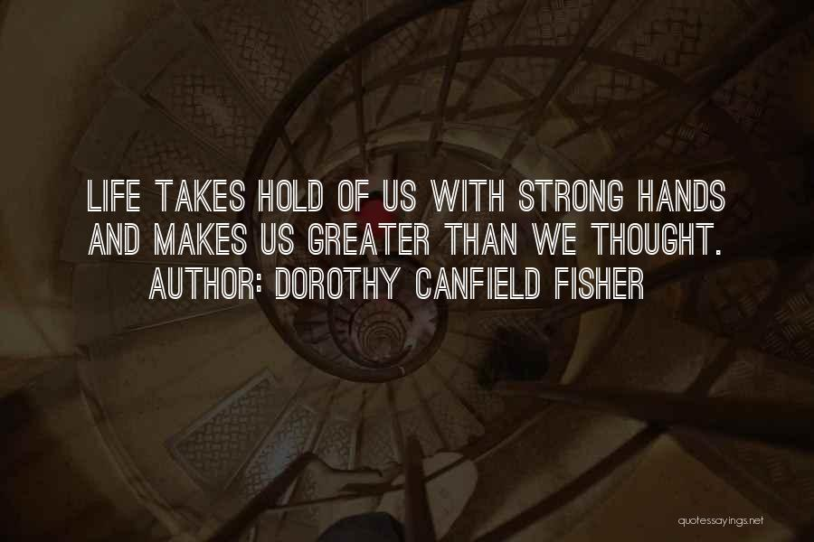 Dorothy Canfield Fisher Quotes 1579026