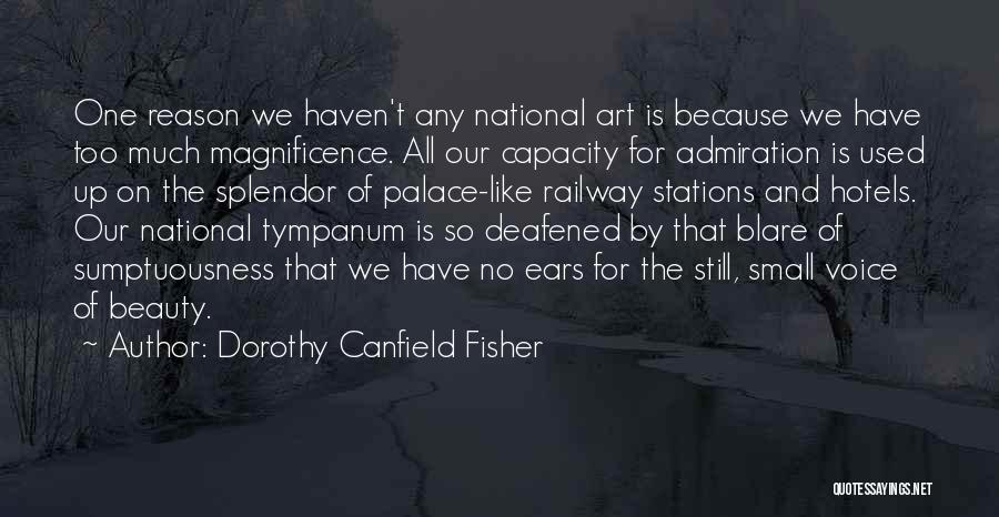 Dorothy Canfield Fisher Quotes 1650504