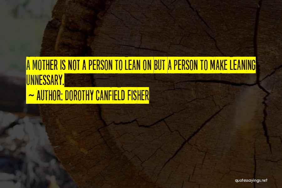 Dorothy Canfield Fisher Quotes 1659351