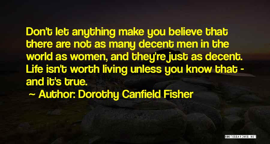 Dorothy Canfield Fisher Quotes 1699467