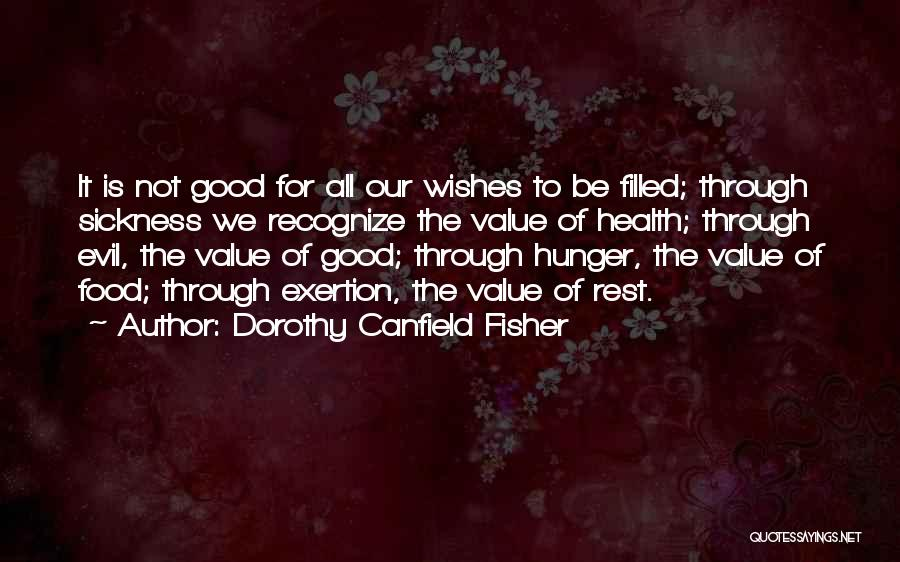 Dorothy Canfield Fisher Quotes 1744132