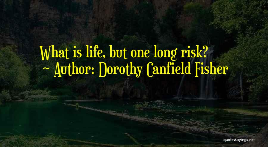 Dorothy Canfield Fisher Quotes 1864989