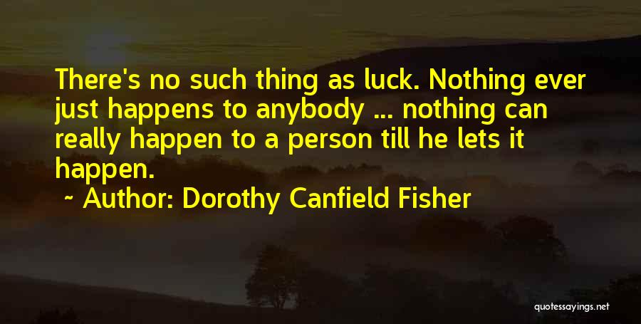 Dorothy Canfield Fisher Quotes 197023