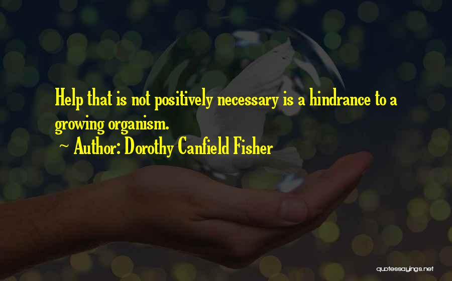 Dorothy Canfield Fisher Quotes 1993513