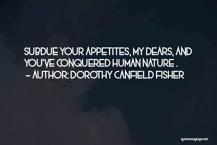 Dorothy Canfield Fisher Quotes 2143684
