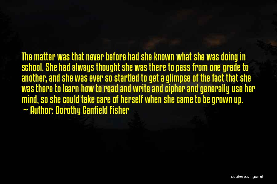 Dorothy Canfield Fisher Quotes 2193525