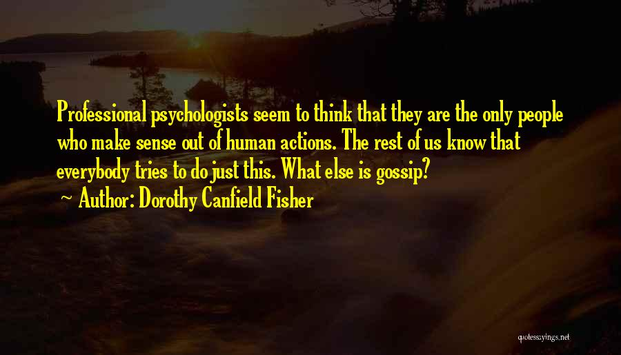 Dorothy Canfield Fisher Quotes 2226477