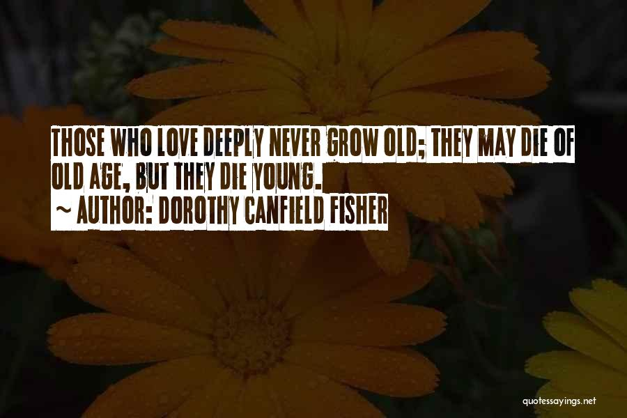 Dorothy Canfield Fisher Quotes 252172