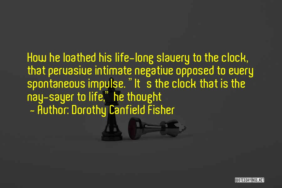 Dorothy Canfield Fisher Quotes 252981