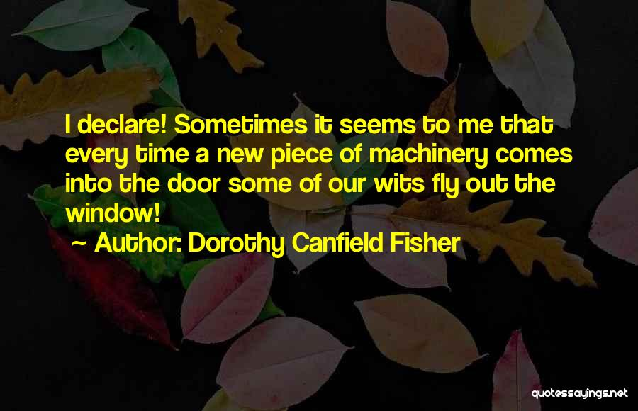 Dorothy Canfield Fisher Quotes 276017