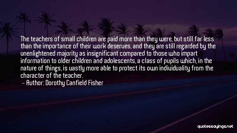 Dorothy Canfield Fisher Quotes 317296