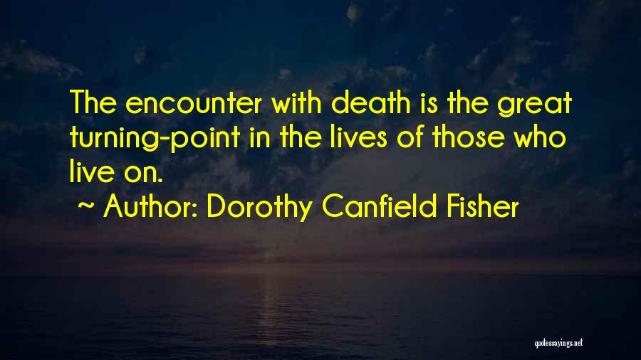 Dorothy Canfield Fisher Quotes 355115