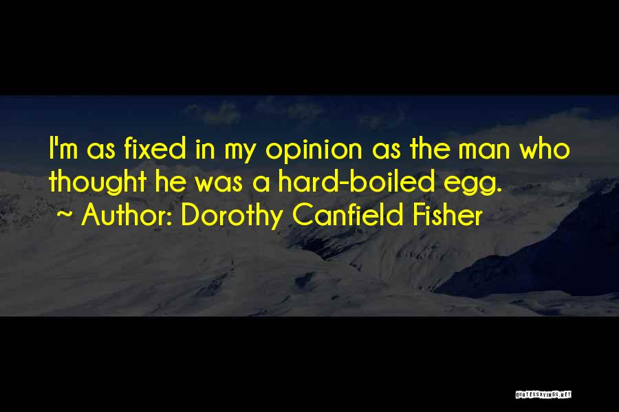 Dorothy Canfield Fisher Quotes 495319