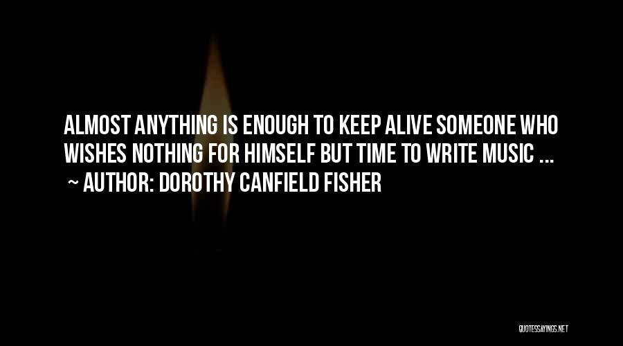 Dorothy Canfield Fisher Quotes 537966