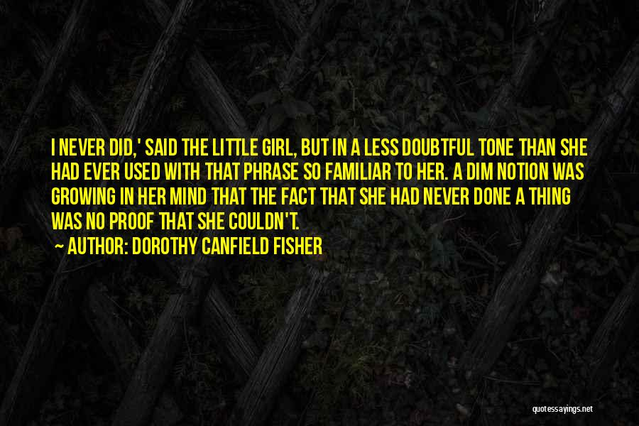 Dorothy Canfield Fisher Quotes 644851