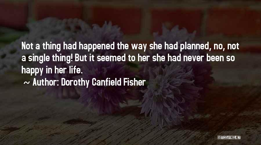 Dorothy Canfield Fisher Quotes 984660