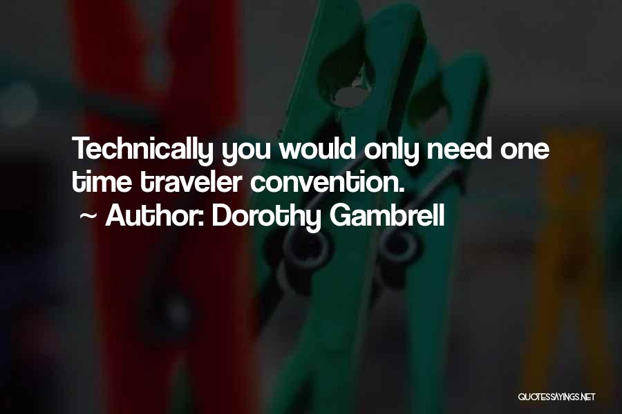 Dorothy Gambrell Quotes 2066618