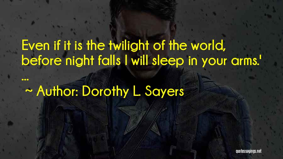Dorothy L. Sayers Quotes 1016971