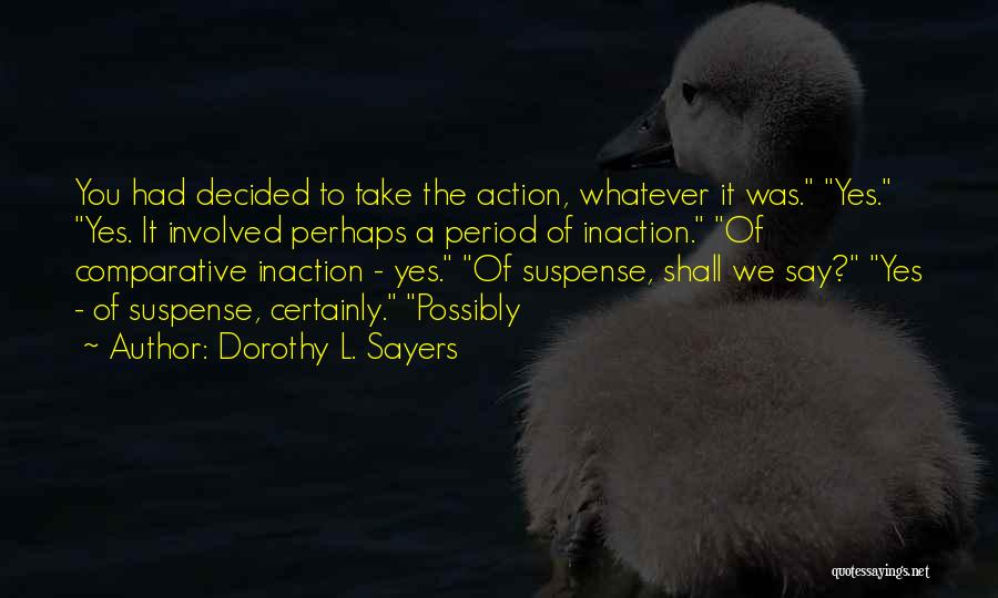 Dorothy L. Sayers Quotes 1018865