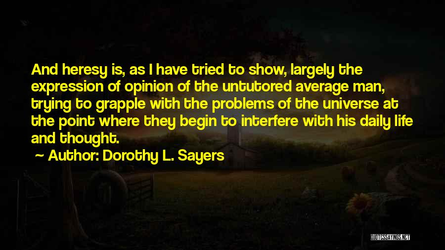 Dorothy L. Sayers Quotes 1064423