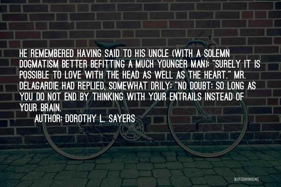 Dorothy L. Sayers Quotes 1236174