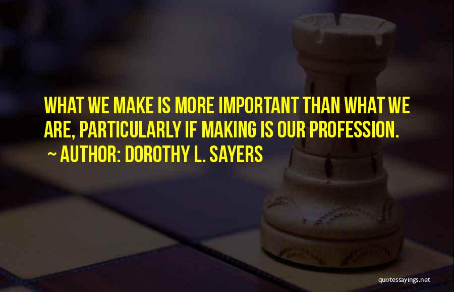 Dorothy L. Sayers Quotes 127697