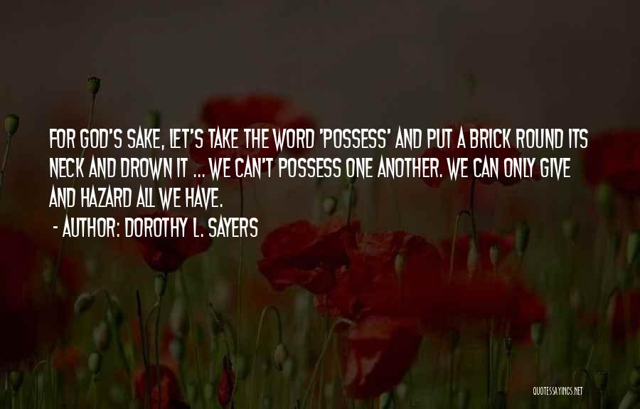 Dorothy L. Sayers Quotes 1583792