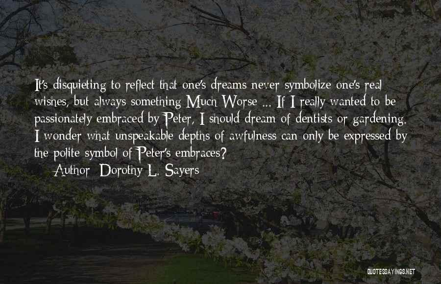 Dorothy L. Sayers Quotes 1815750