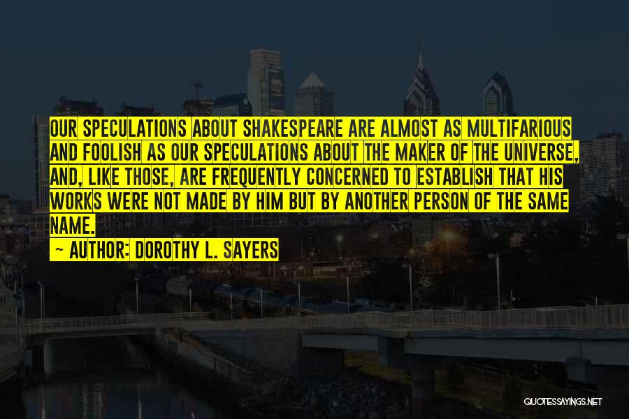 Dorothy L. Sayers Quotes 1853077