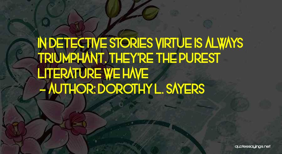 Dorothy L. Sayers Quotes 1968117