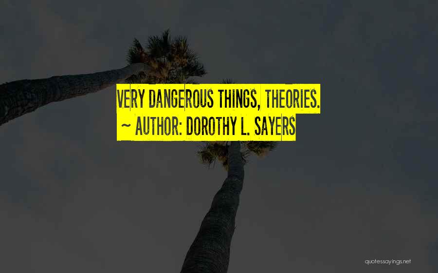 Dorothy L. Sayers Quotes 2156967
