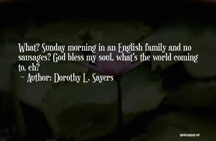 Dorothy L. Sayers Quotes 2211448
