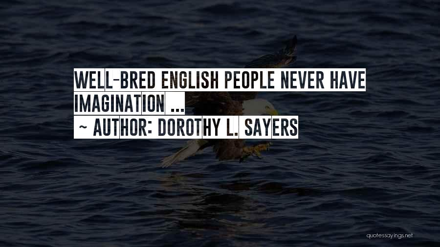 Dorothy L. Sayers Quotes 261402