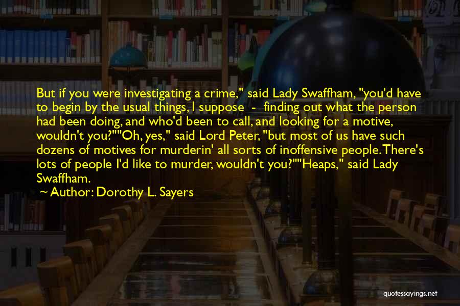 Dorothy L. Sayers Quotes 460177