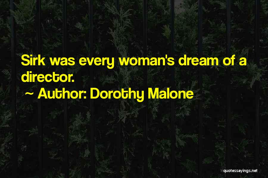 Dorothy Malone Quotes 2051778